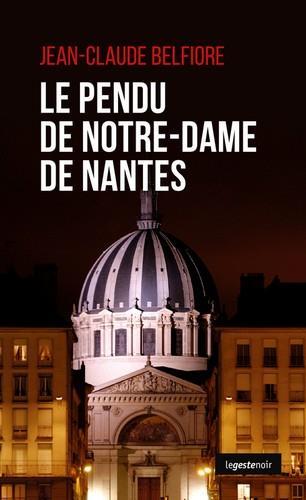 Le pendu de Notre-Dame de Nantes