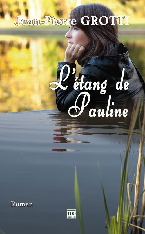 L'étang de Pauline