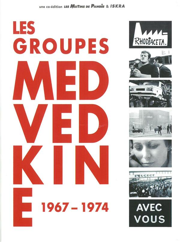 Les groupes Medvedkine ; 1967-1974