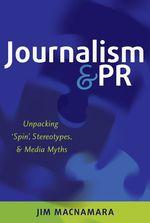 Journalism and PR  - Jim Macnamara