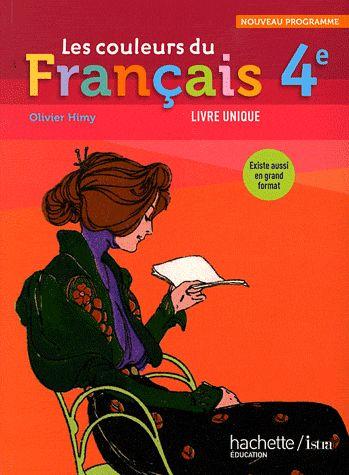 Les Couleurs Du Francais; 4eme ; Livre De L'Eleve (Edition 2011)