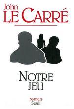 Vente Livre Numérique : Notre jeu  - John Le Carré