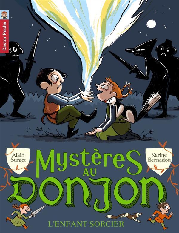 Mystère au donjon t.2 ; l'enfant sorcier