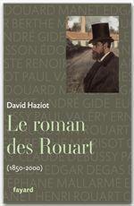 Vente EBooks : Le roman des Rouart (1850-2000)  - David Haziot