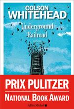 Vente Livre Numérique : Underground railroad  - Colson Whitehead