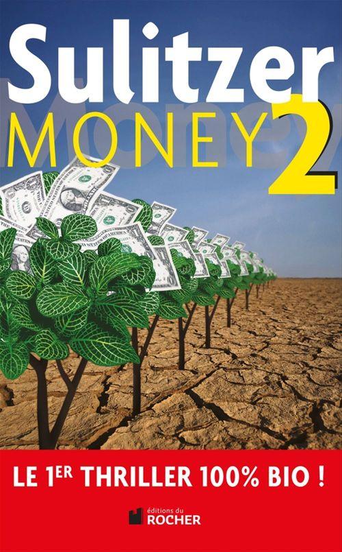 Money t.2 ; le retour de cimballi