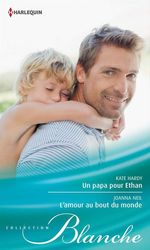 Vente Livre Numérique : Un papa pour Ethan - L'amour au bout du monde  - Kate Hardy - Joanna Neil