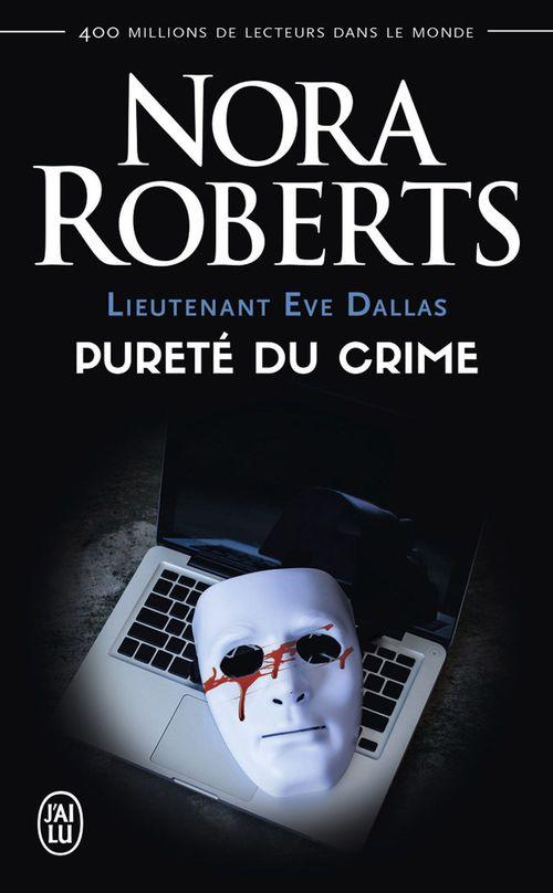 Lieutenant Eve Dallas (Tome 15) - Pureté du crime