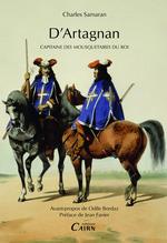 D'Artagnan, Capitaine des mousquetaires du Roi  - Charles Samaran