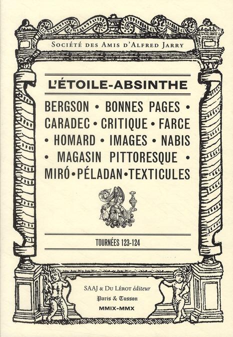 L'étoile-absinthe ; tournées 123-124