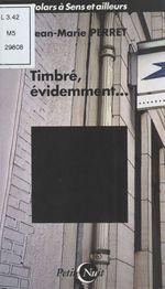 Vente Livre Numérique : Timbré, évidemment...  - Jean-Marie Perret