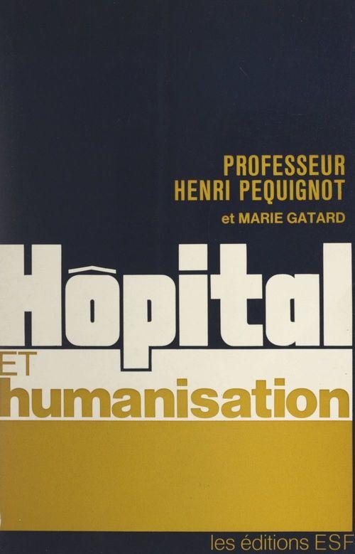 Hôpital et humanisation