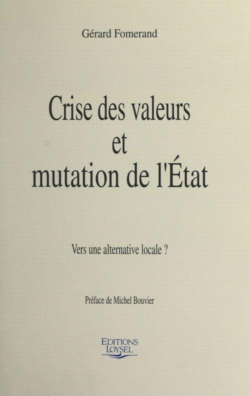 Crise valeurs & mutation etat