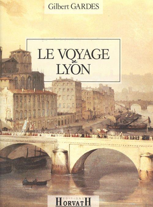 La Ville et le Temps (2) : Le Voyage de Lyon