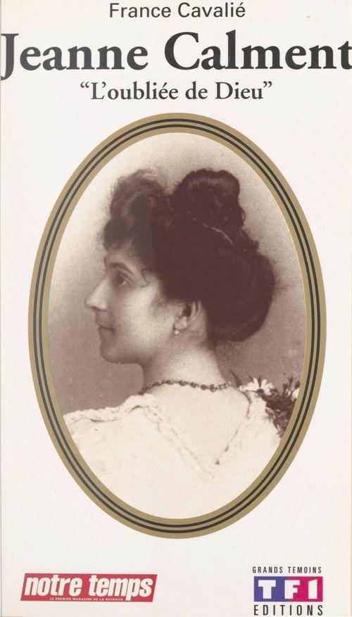 Jeanne Calment  - France Cavalie