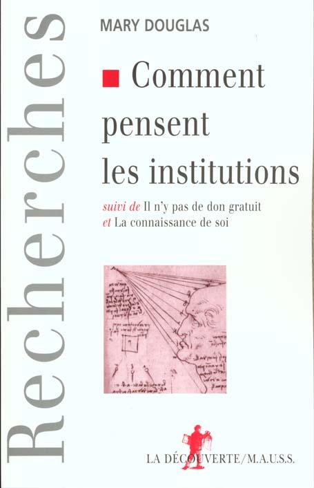 Comment pensent les institutions ; il n'y a pas de don gratuit ; connaissance de soi