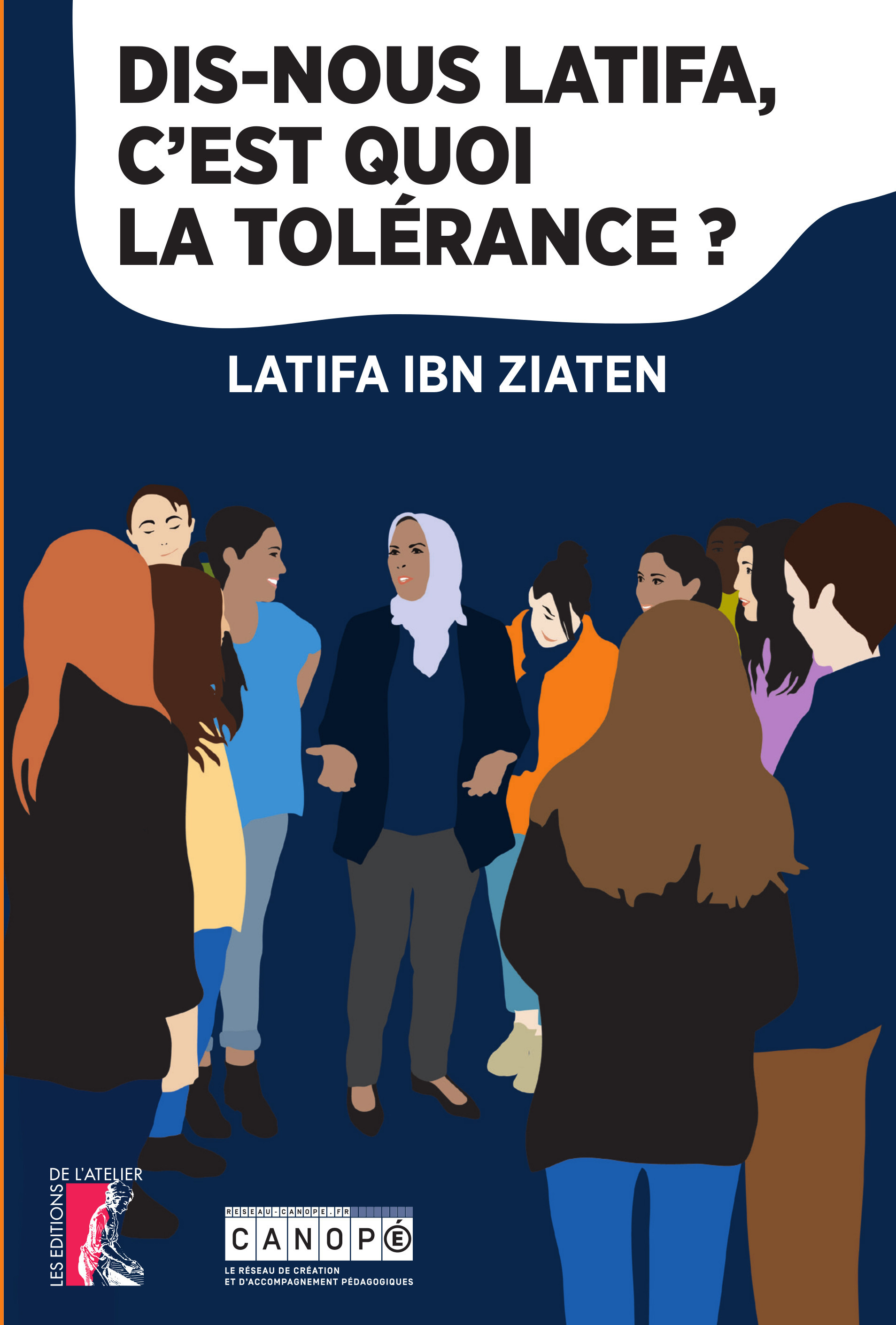 Dis-nous Latifa, c'est quoi la tolérance ?