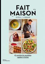 Vente livre : EBooks : Fait maison par Cyril Lignac T.4  - Cyril Lignac