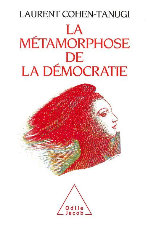 La métamorphose de la démocratie