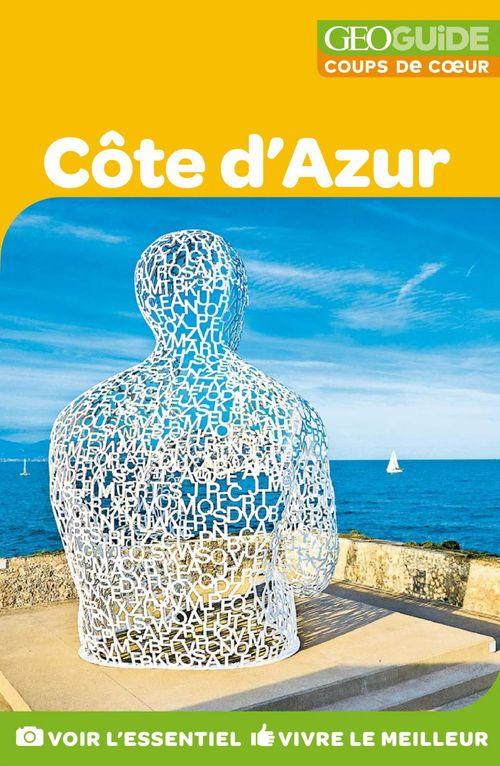 GEOguide coups de coeur ; Côte d'Azur (édition 2018)