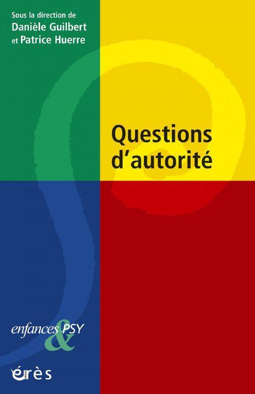Enfances et psy ; questions d'autorité