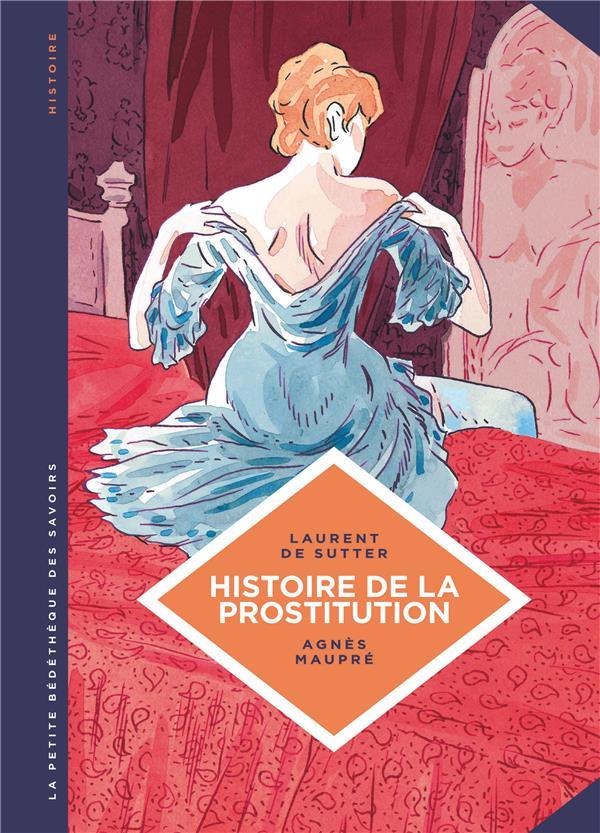 La petite bédéthèque des savoirs T.10 ; histoire de la prostitution