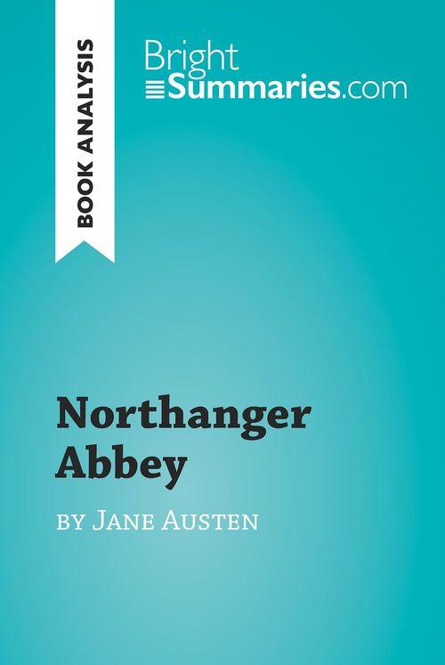 Northanger Abbey by Jane Austen (Book Analysis)