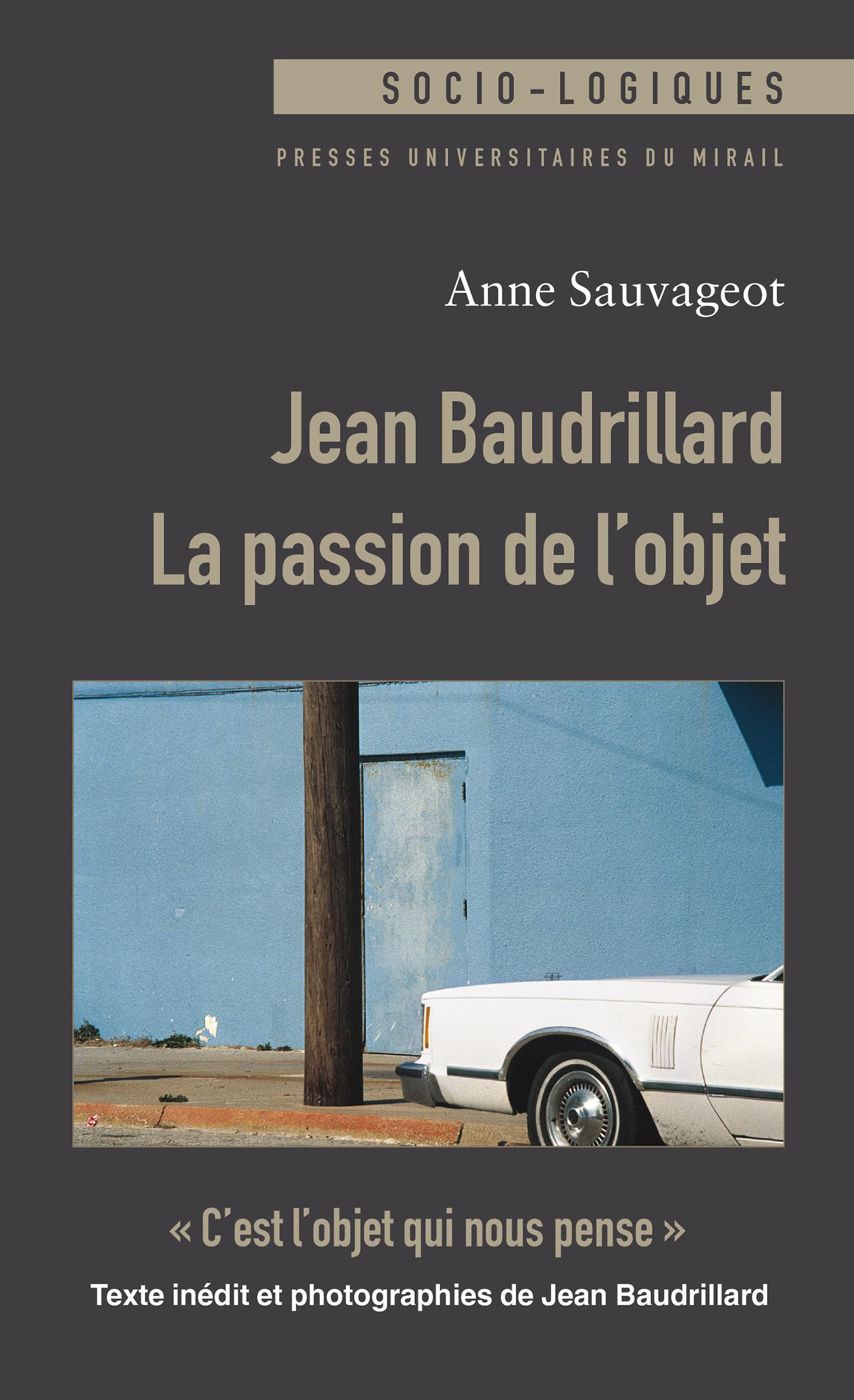 Jean Baudrillard : La passion de l´objet