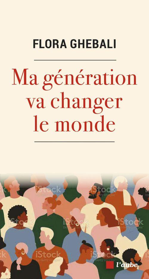 Ma generation va changer le monde