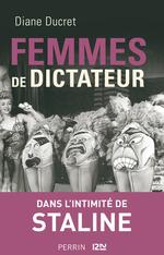Vente EBooks : Femmes de dictateur - Staline  - Diane Ducret