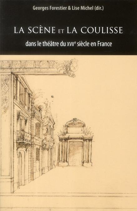 La scène et la coulisse dans le théâtre du XVII siècle