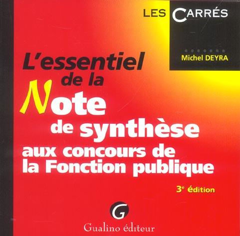 Essentiel de la note de synthese, 3eme edition (l') (3e édition)