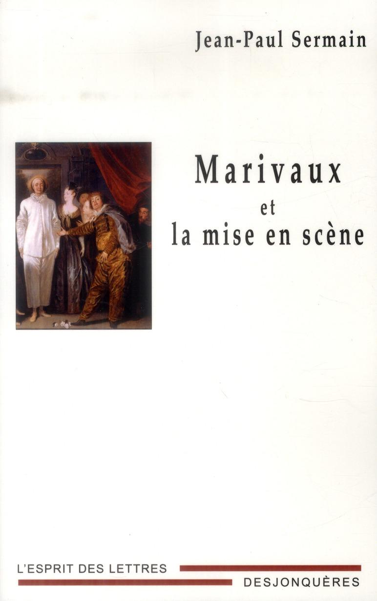 Marivaux, metteur en scène