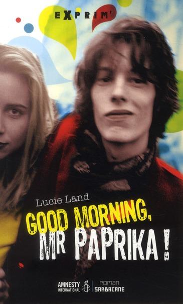 Good morning, mister Paprika !