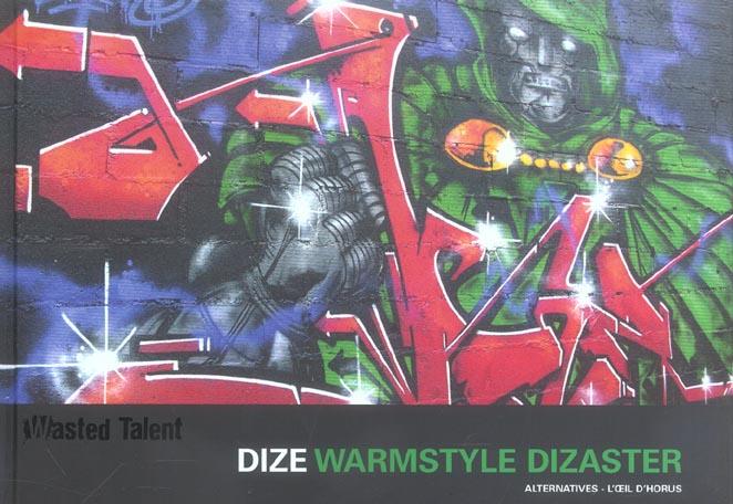 Dize - warm style dizaster