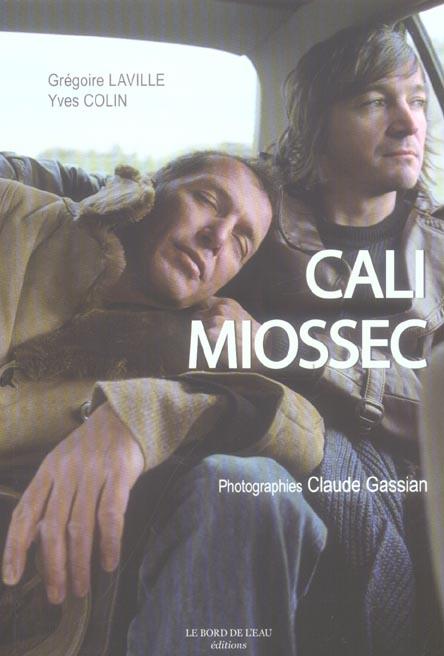 Cali Et Miossec, Rencontre Au Fil De L'Autre