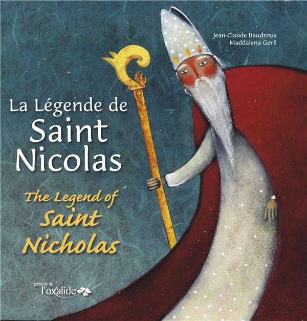 La legende de saint Nicolas ; the legend of saint Nicholas