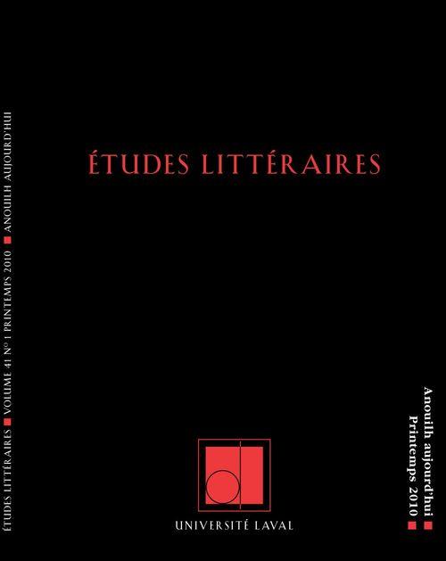 Études littéraires, volume 41, numéro 1, printemps 2010