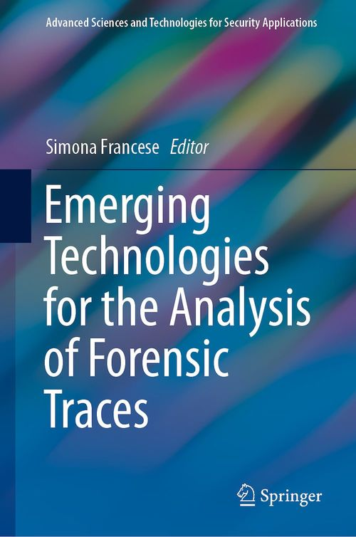 Emerging Technologies for the Analysis of Forensic Traces  - Simona Francese