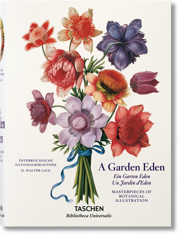 A GARDEN EDEN. MASTERPIECES OF BOTANICAL ILLUSTRATION - BU