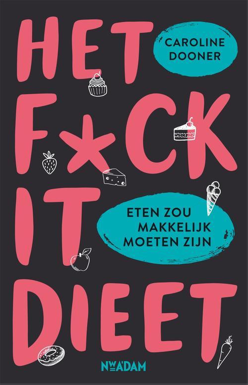 Het fuck-it dieet