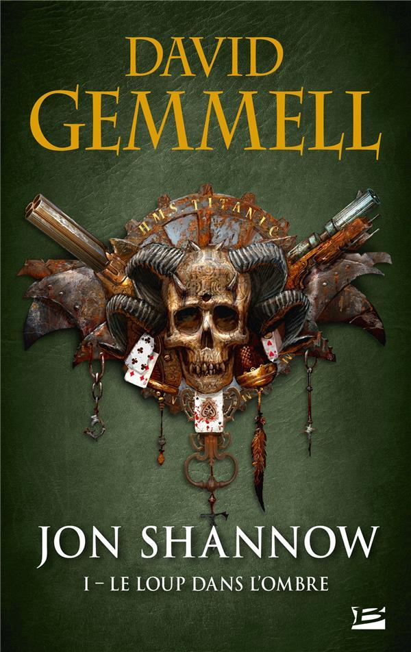 Jon Shannow T.1 ; le loup dans l'ombre