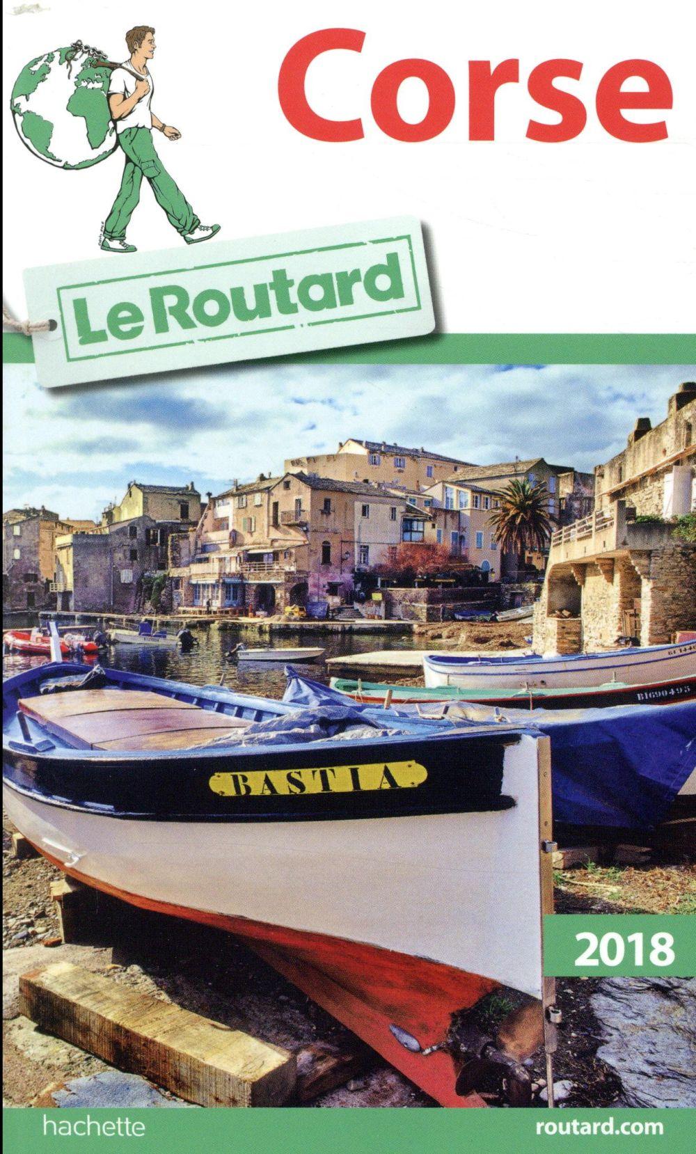 Guide du Routard ; Corse (édition 2018)