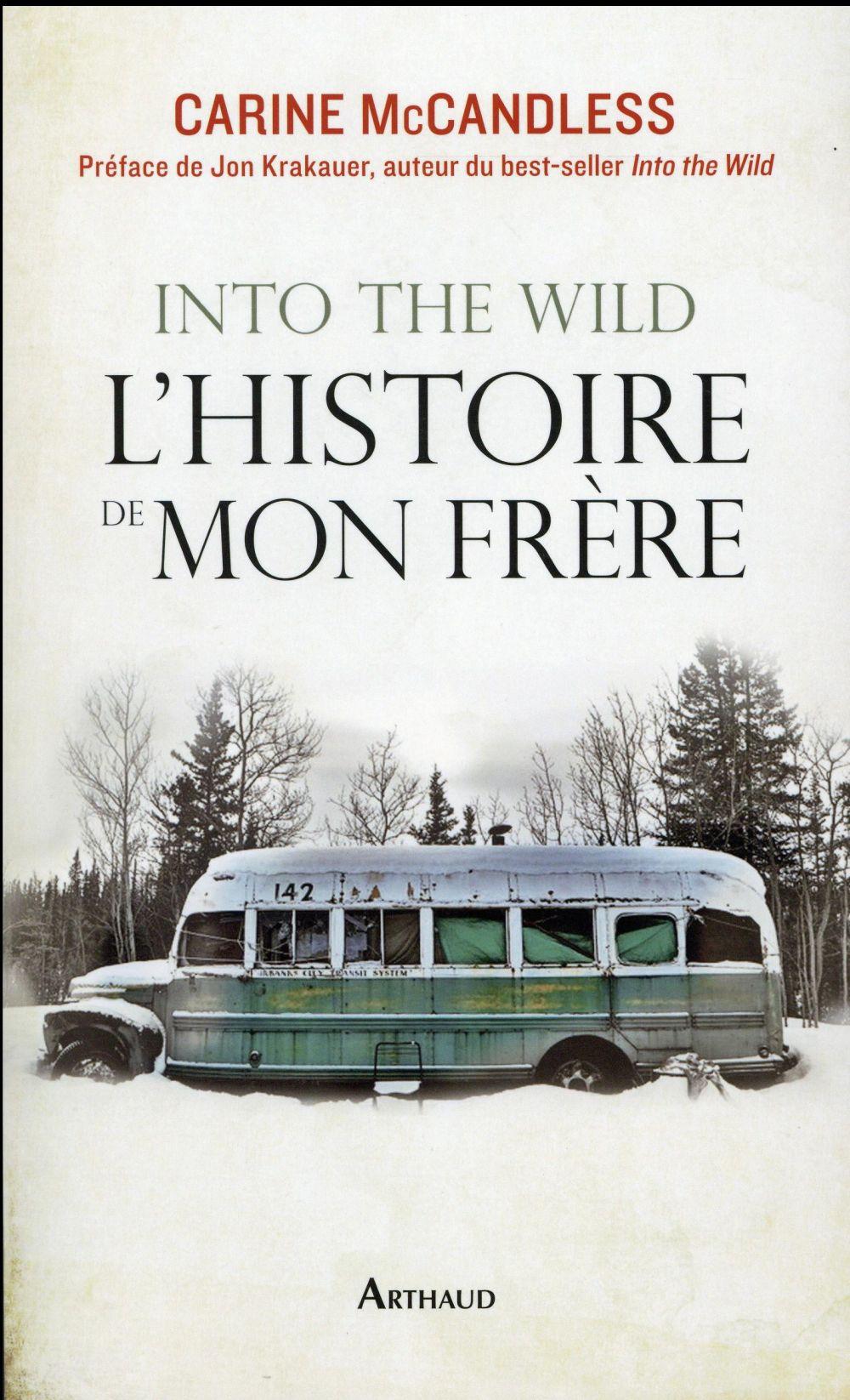 Into the wild ; l'histoire de mon frère