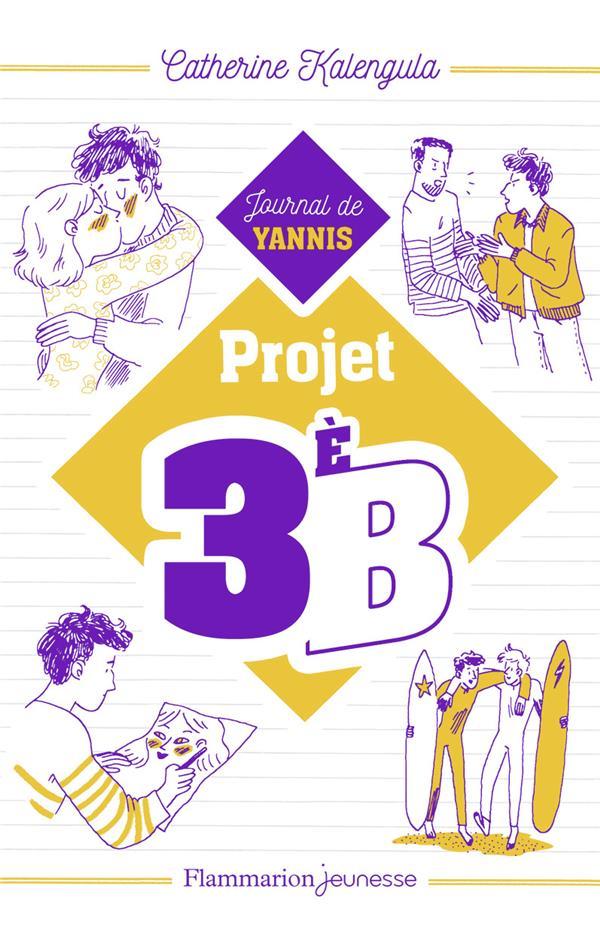 Projet 3ème B t.2 ; le journal de Yannis