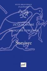Vente EBooks : Survivre  - Jacques ANDRÉ - Françoise Coblence