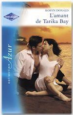 Vente EBooks : L'amant de Tarika Bay (Harlequin Azur)  - Robyn Donald