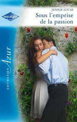Vente EBooks : Sous l'emprise de la passion  - Jennie Lucas