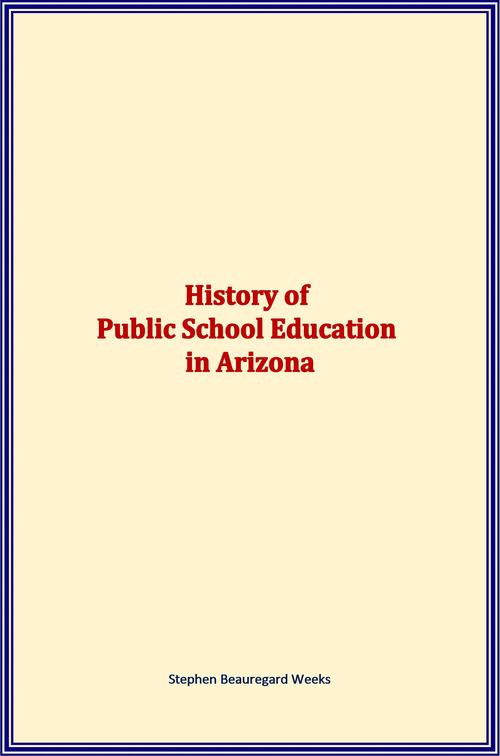 History of Public School Education in Arizona