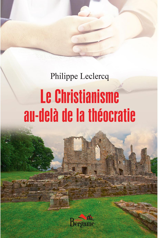 Le christianisme au-delà de la théocratie